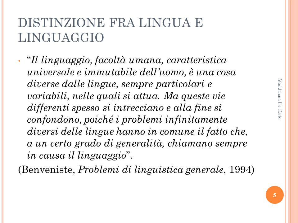 DI COSA SI OCCUPA VERAMENTE LA LINGUISTICA.What is language.