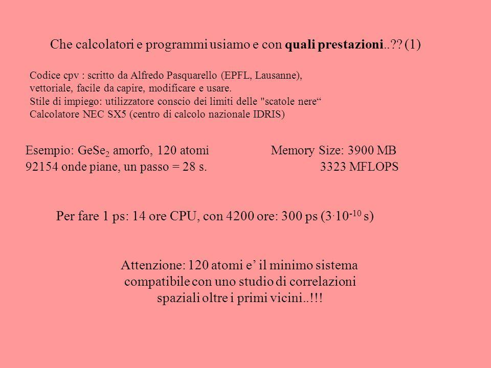 Che calcolatori e programmi usiamo e con quali prestazioni.. .