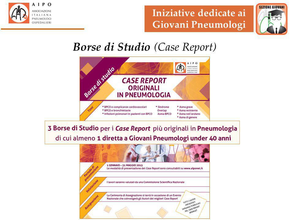 Iniziative dedicate ai Giovani Pneumologi Borse di Studio (Case Report)