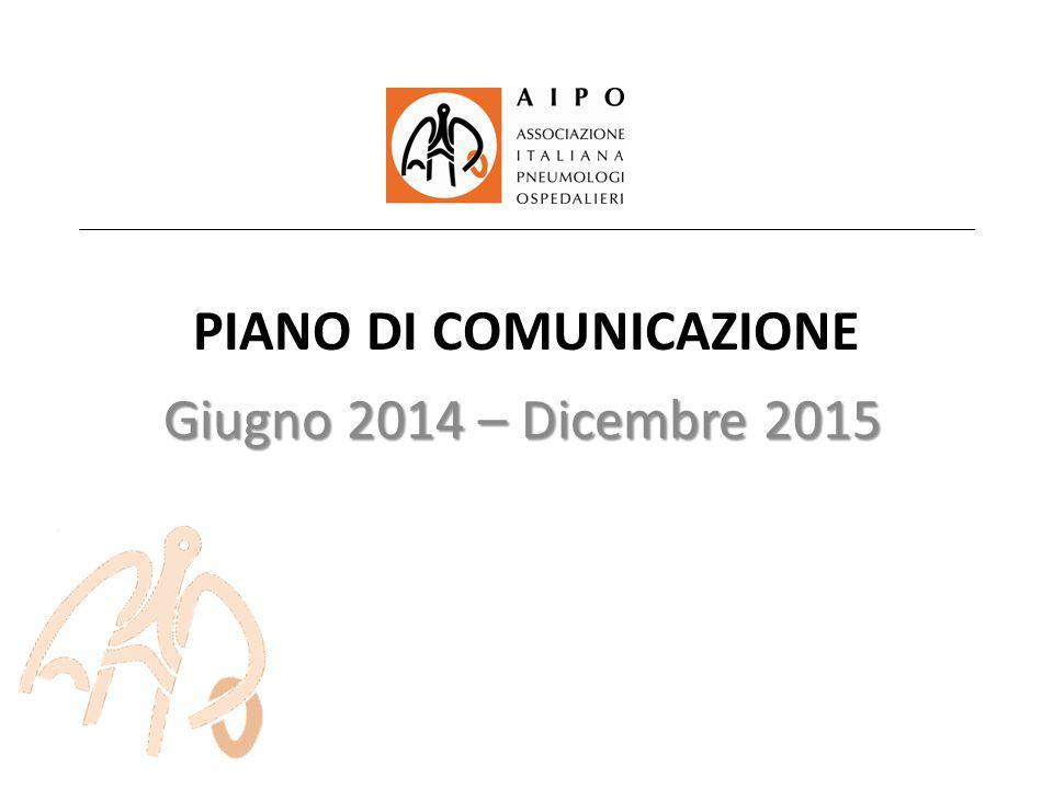 PIANO DI COMUNICAZIONE Giugno 2014 – Dicembre 2015
