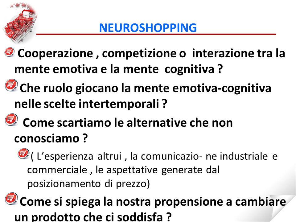 Cooperazione, competizione o interazione tra la mente emotiva e la mente cognitiva .