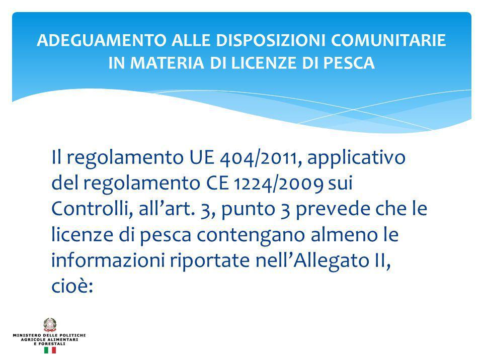 Il regolamento UE 404/2011, applicativo del regolamento CE 1224/2009 sui Controlli, all'art.