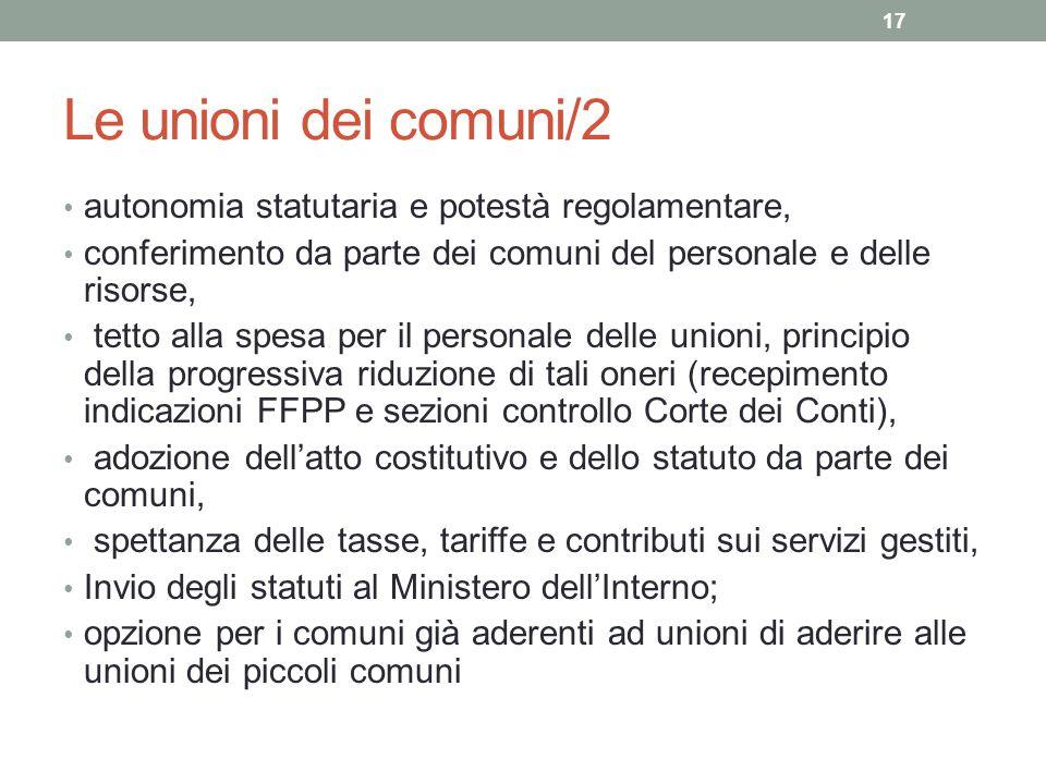 Le unioni dei comuni/2 autonomia statutaria e potestà regolamentare, conferimento da parte dei comuni del personale e delle risorse, tetto alla spesa