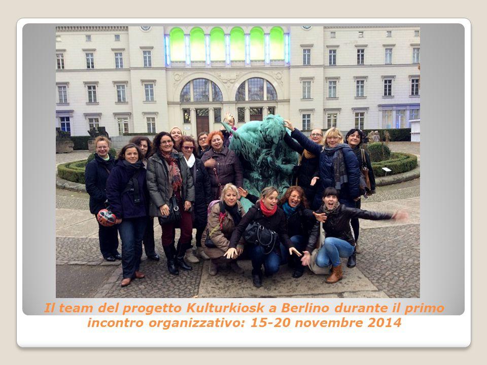 Il team del progetto Kulturkiosk a Berlino durante il primo incontro organizzativo: 15-20 novembre 2014