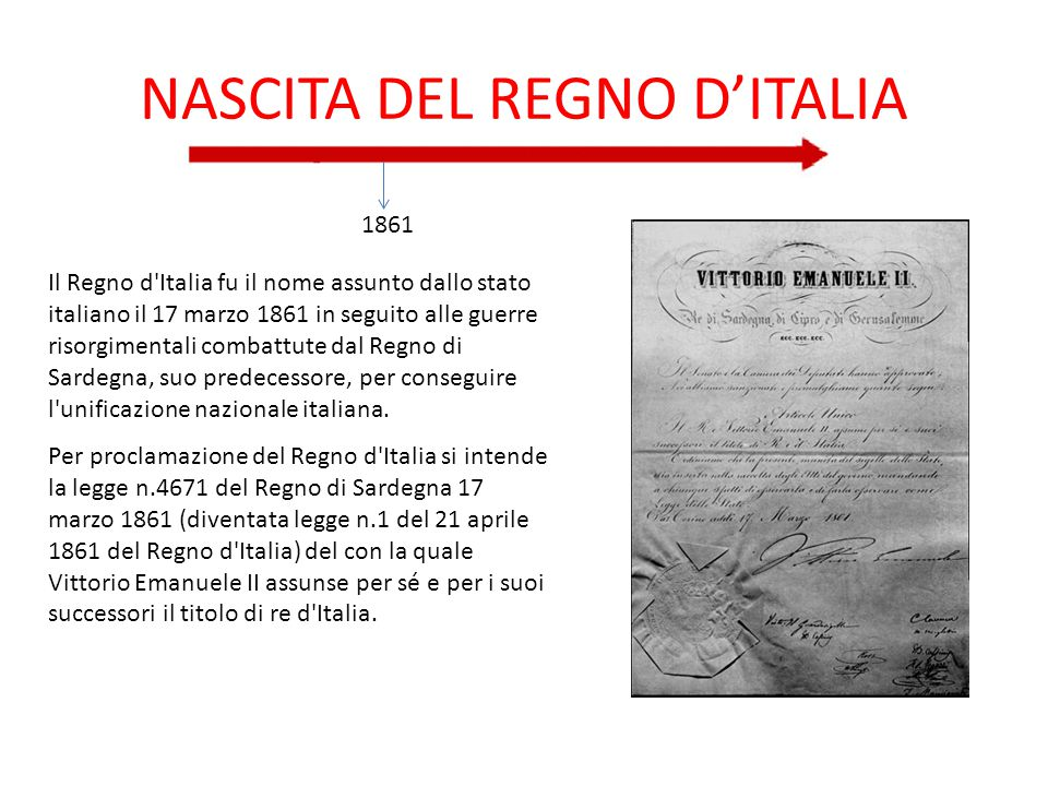 NASCITA DEL REGNO D'ITALIA 1861 Il Regno d'Italia fu il nome assunto dallo stato italiano il 17 marzo 1861 in seguito alle guerre risorgimentali comba