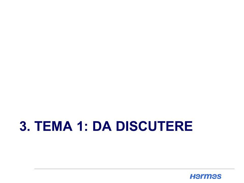 3. TEMA 1: DA DISCUTERE