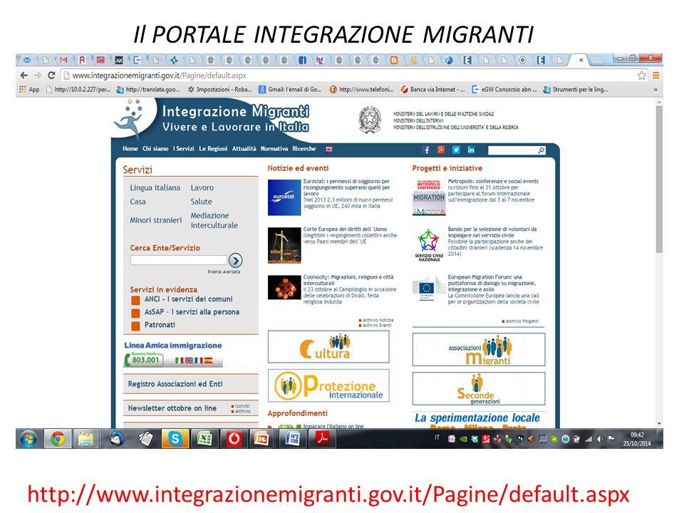 Il PORTALE INTEGRAZIONE MIGRANTI http://www.integrazionemigranti.gov.it/Pagine/default.aspx