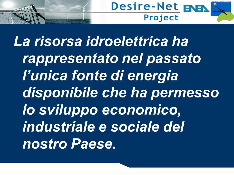 La risorsa idroelettrica ha rappresentato nel passato l'unica fonte di energia disponibile che ha permesso lo sviluppo economico, industriale e social