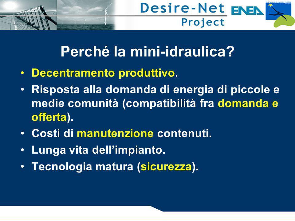 Decentramento produttivo. Risposta alla domanda di energia di piccole e medie comunità (compatibilità fra domanda e offerta). Costi di manutenzione co