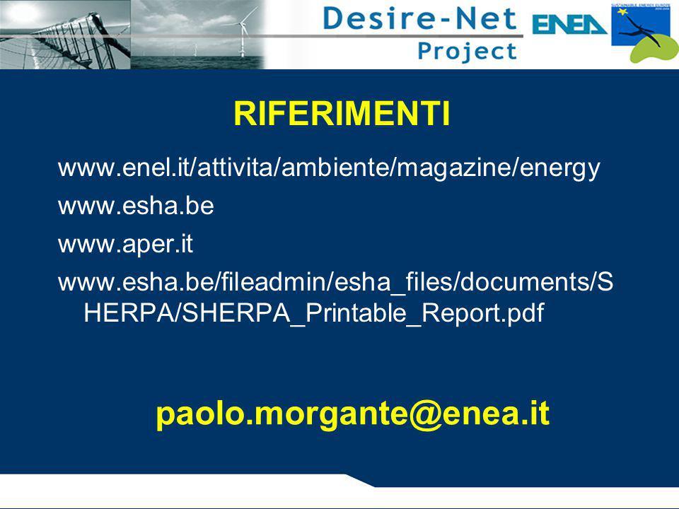 RIFERIMENTI www.enel.it/attivita/ambiente/magazine/energy www.esha.be www.aper.it www.esha.be/fileadmin/esha_files/documents/S HERPA/SHERPA_Printable_