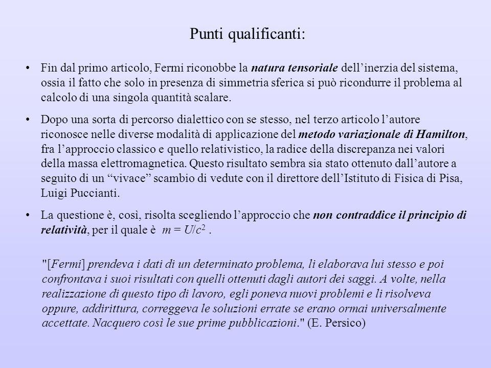 L' uomo della fissione , il primo e più grande fisico teorico italiano, si rivelò come ragazzo prodigio occupandosi di relatività da studente, a Pisa, con lavori pionieristici per l'asfittica ricerca italiana dell'epoca.