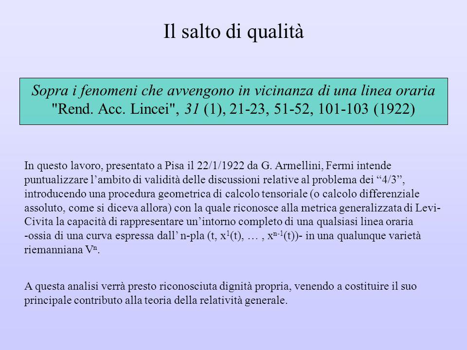 Il salto di qualità In questo lavoro, presentato a Pisa il 22/1/1922 da G.