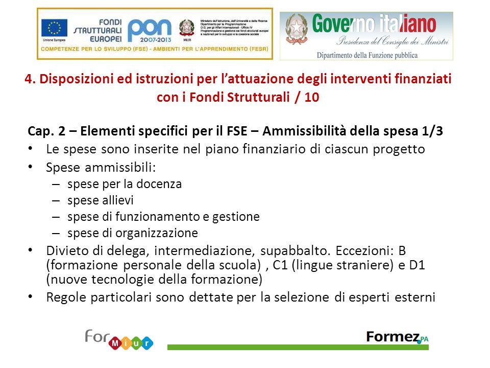 4. Disposizioni ed istruzioni per l'attuazione degli interventi finanziati con i Fondi Strutturali / 10 Cap. 2 – Elementi specifici per il FSE – Ammis