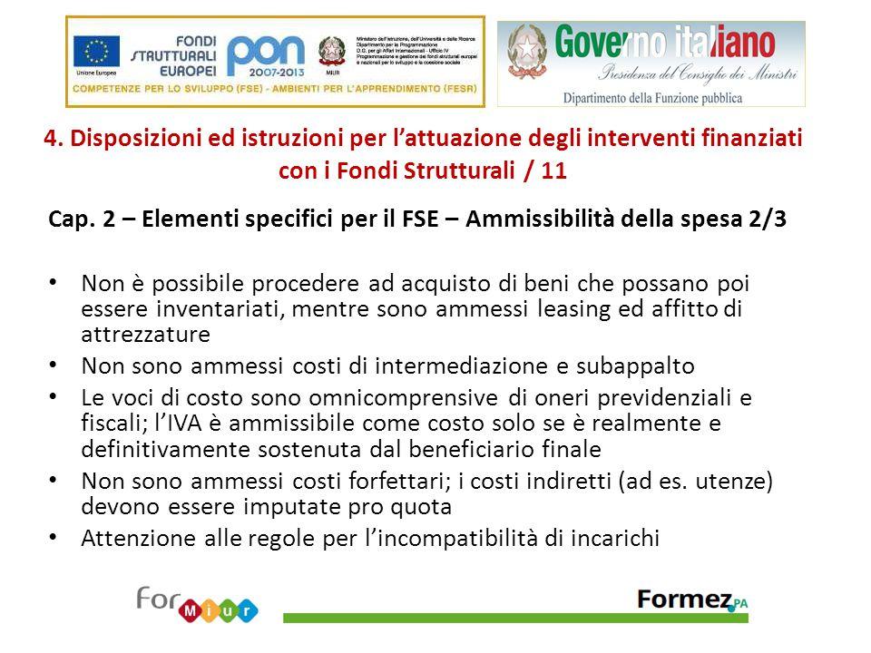 4. Disposizioni ed istruzioni per l'attuazione degli interventi finanziati con i Fondi Strutturali / 11 Cap. 2 – Elementi specifici per il FSE – Ammis