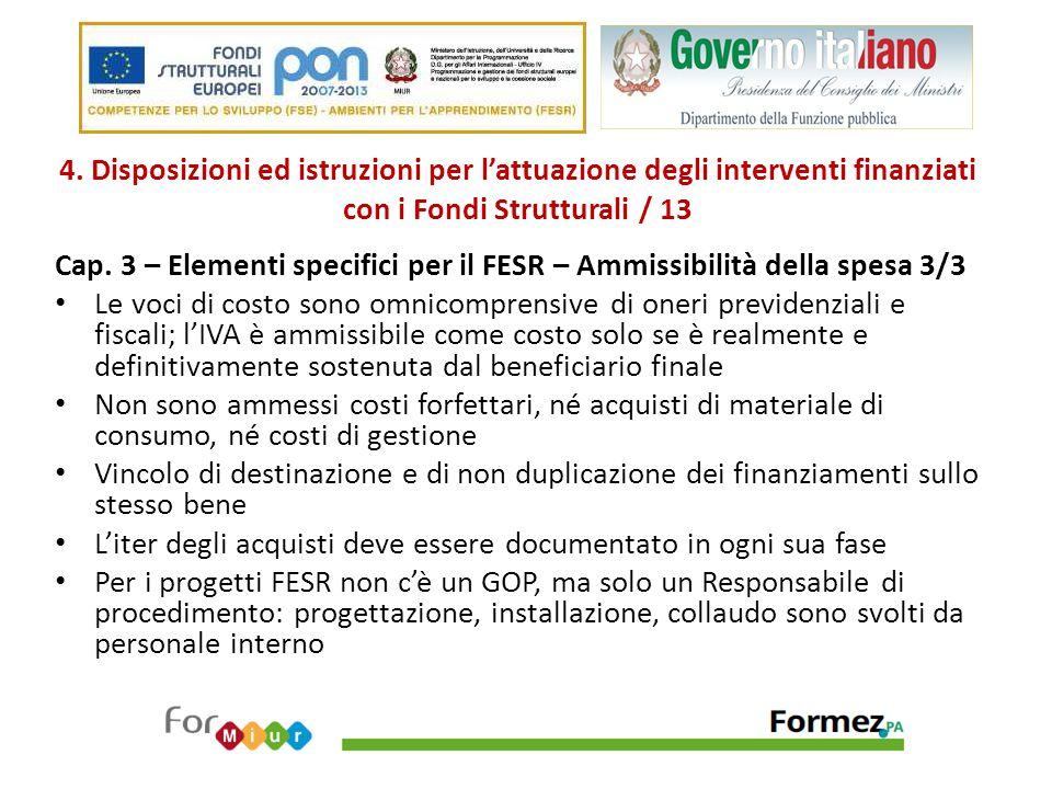 4. Disposizioni ed istruzioni per l'attuazione degli interventi finanziati con i Fondi Strutturali / 13 Cap. 3 – Elementi specifici per il FESR – Ammi