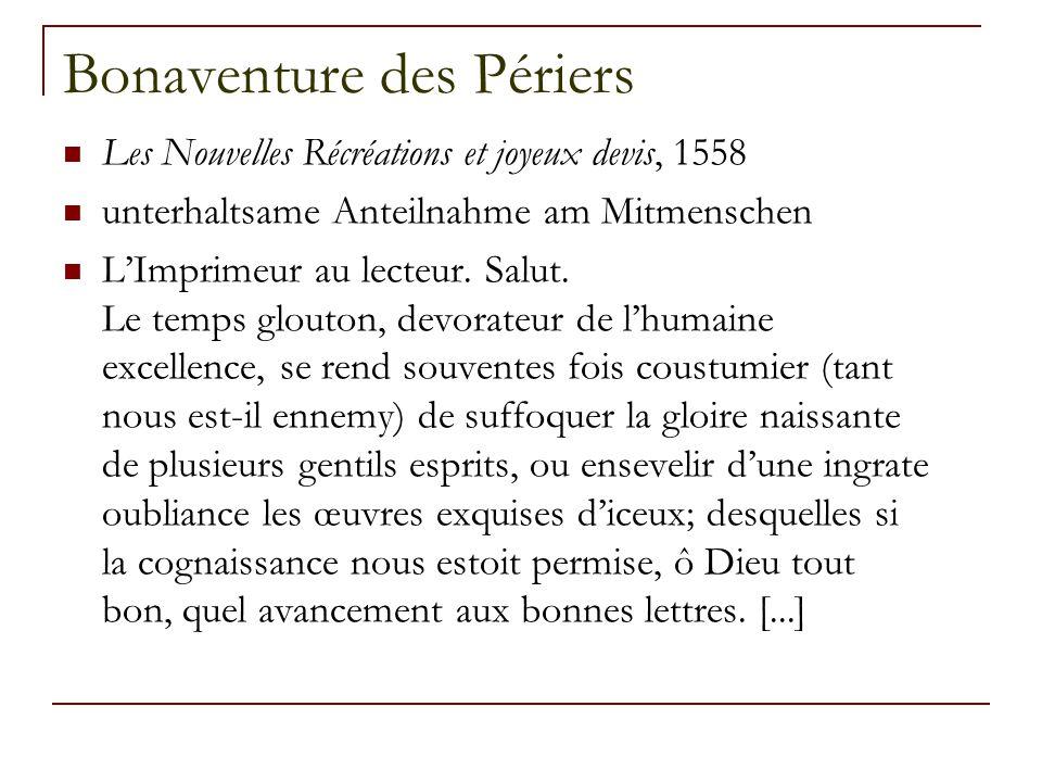 Bonaventure des Périers Les Nouvelles Récréations et joyeux devis, 1558 unterhaltsame Anteilnahme am Mitmenschen L'Imprimeur au lecteur.