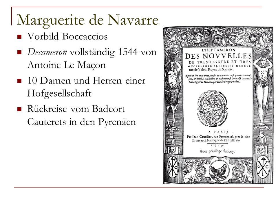Marguerite de Navarre Vorbild Boccaccios Decameron vollständig 1544 von Antoine Le Maçon 10 Damen und Herren einer Hofgesellschaft Rückreise vom Badeort Cauterets in den Pyrenäen