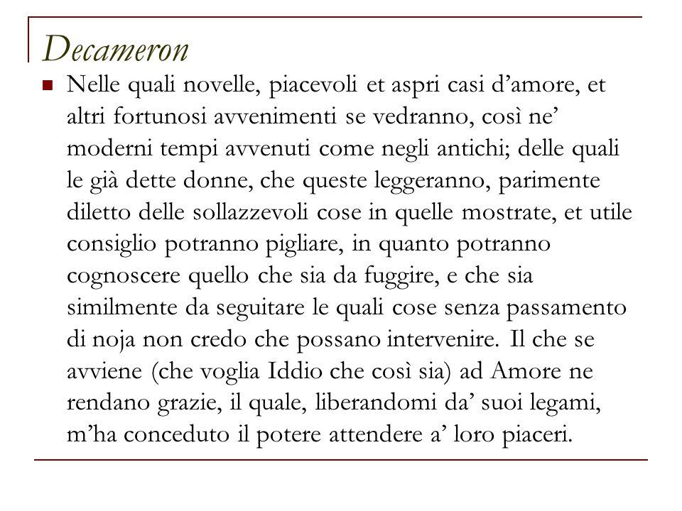 Decameron leggere consiglio pigliare cognoscere fuggire seguitare Horaz: Ars poetica parimente diletto Amore Petrarca: De remediis utriusque fortunæ