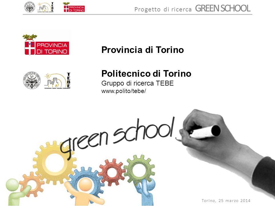 Progetto di ricerca GREEN SCHOOLS La scuola come incubatore per il trasferimento alle nuove generazioni di una solida cultura della sostenibilità