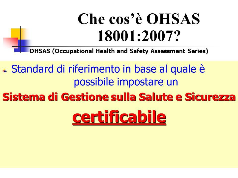 ? ? ? ? ? Che cos'è OHSAS 18001?