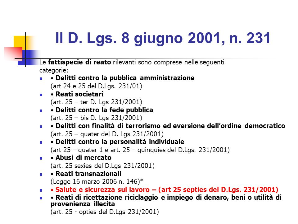 Il D. Lgs. 8 giugno 2001, n. 231 ha introdotto la responsabilità amministrativa degli enti- con o senza personalità giuridica- per i reati commessi a
