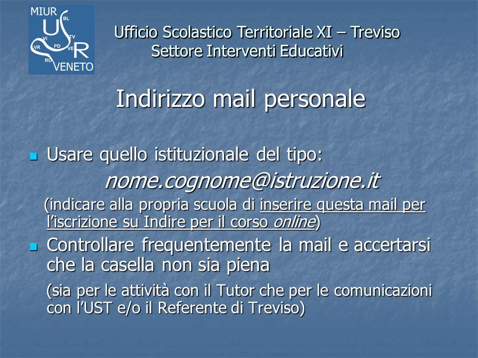 Ufficio Scolastico Territoriale XI – Treviso Settore Interventi Educativi Ufficio Scolastico Territoriale XI – Treviso Settore Interventi Educativi In
