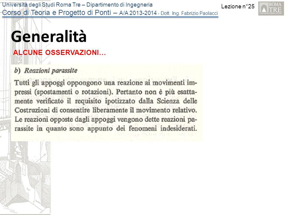 Lezione n°25 Università degli Studi Roma Tre – Dipartimento di Ingegneria Corso di Teoria e Progetto di Ponti – A/A 2013-2014 - Dott.