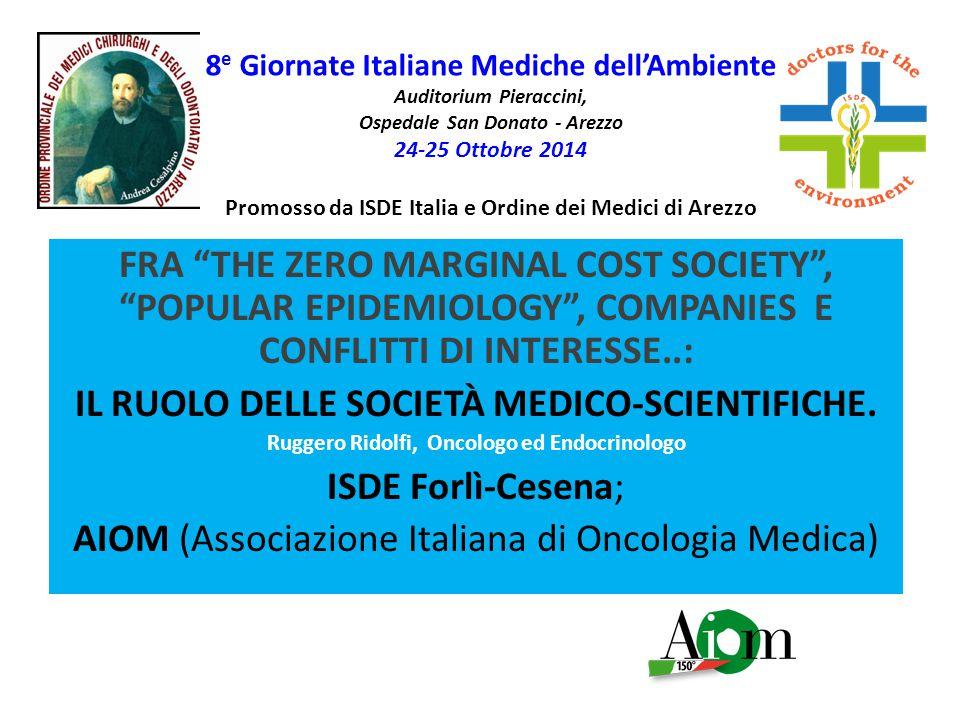 8 e Giornate Italiane Mediche dell'Ambiente Auditorium Pieraccini, Ospedale San Donato - Arezzo 24-25 Ottobre 2014 Promosso da ISDE Italia e Ordine de