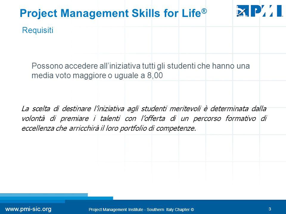 14 www.pmi-sic.org Project Management Institute - Southern Italy Chapter © Le principali certificazioni del PMI sono CAPM ® e PMP ®.