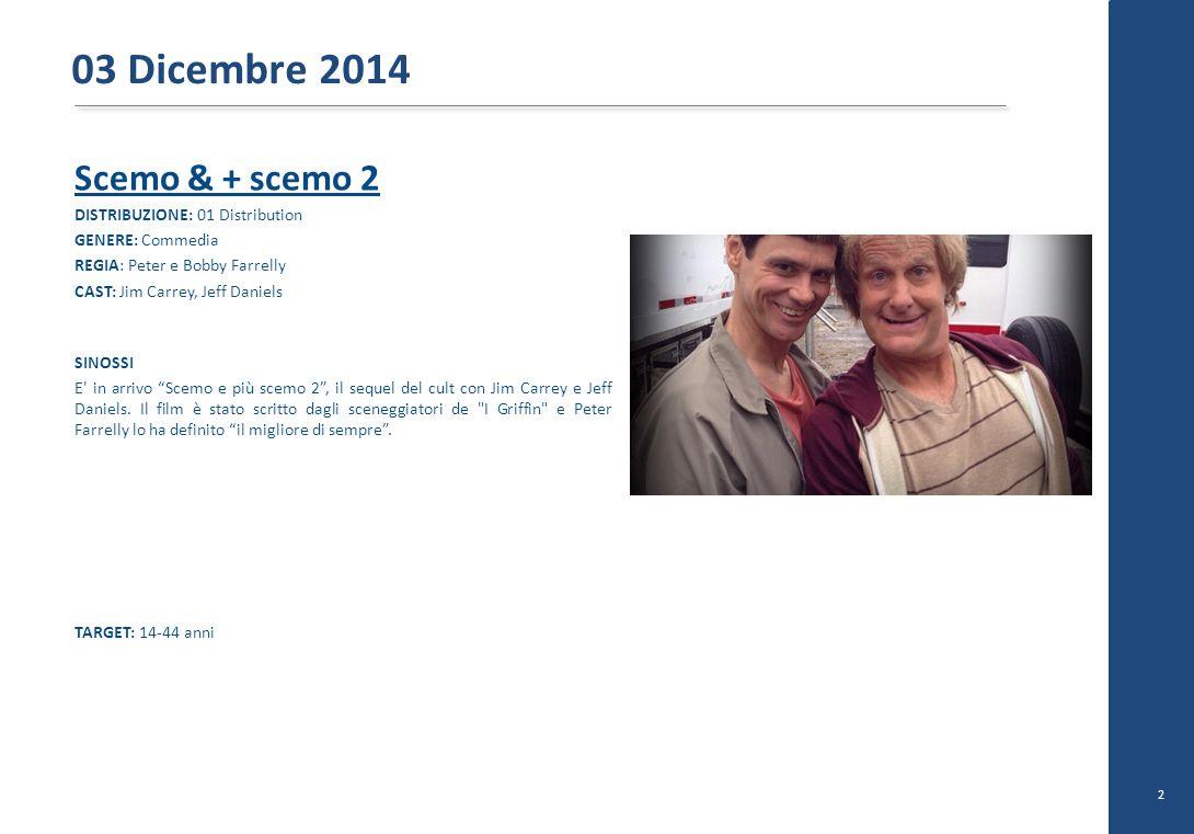 """Scemo & + scemo 2 DISTRIBUZIONE: 01 Distribution GENERE: Commedia REGIA: Peter e Bobby Farrelly CAST: Jim Carrey, Jeff Daniels SINOSSI E' in arrivo """"S"""