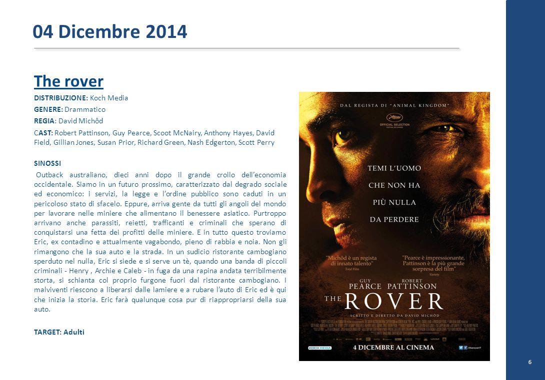 The rover DISTRIBUZIONE: Koch Media GENERE: Drammatico REGIA: David Michôd CAST: Robert Pattinson, Guy Pearce, Scoot McNairy, Anthony Hayes, David Fie