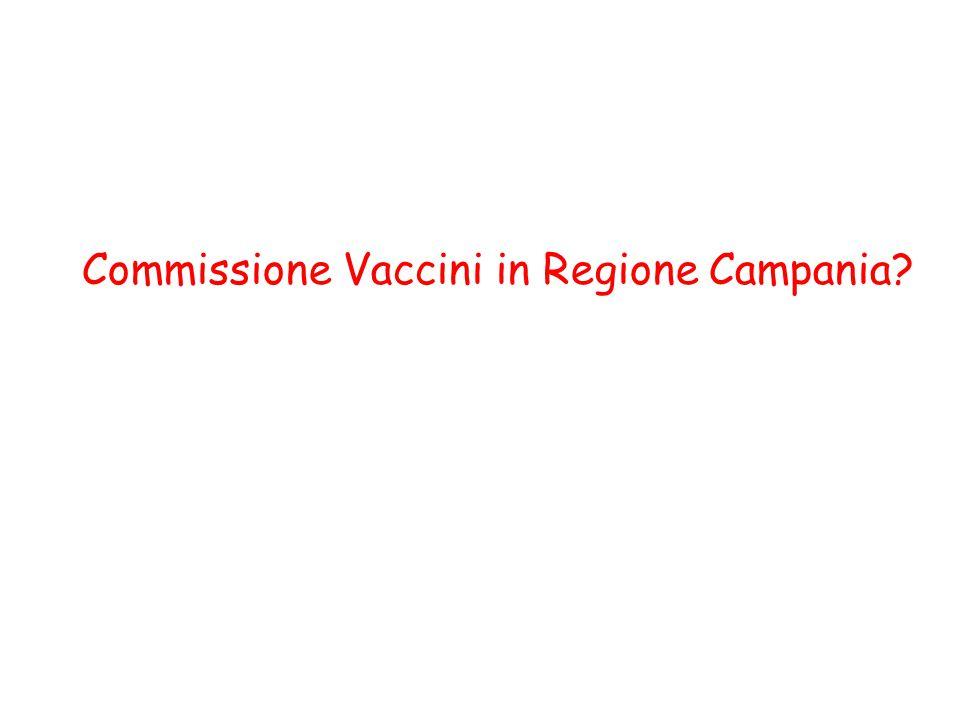 Commissione Vaccini in Regione Campania?
