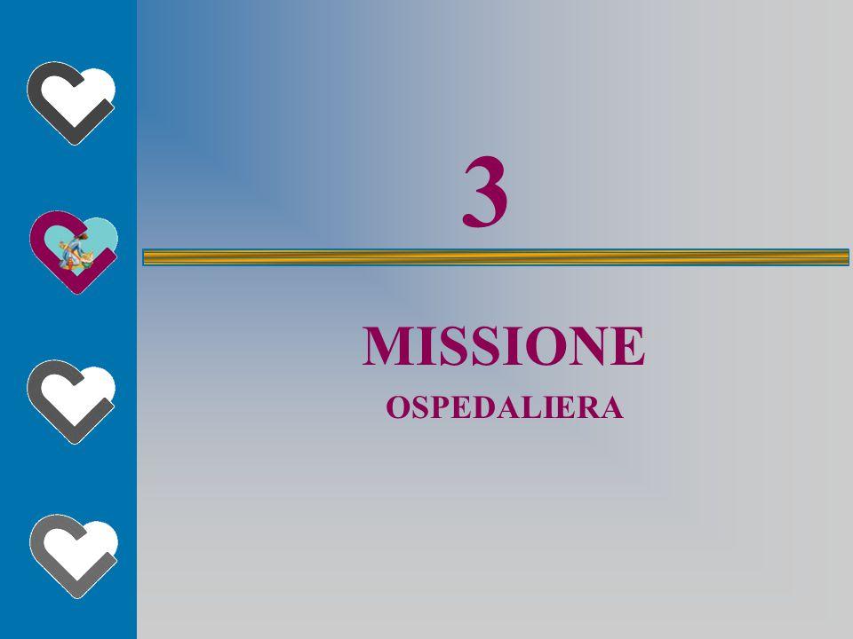 3 MISSIONE OSPEDALIERA