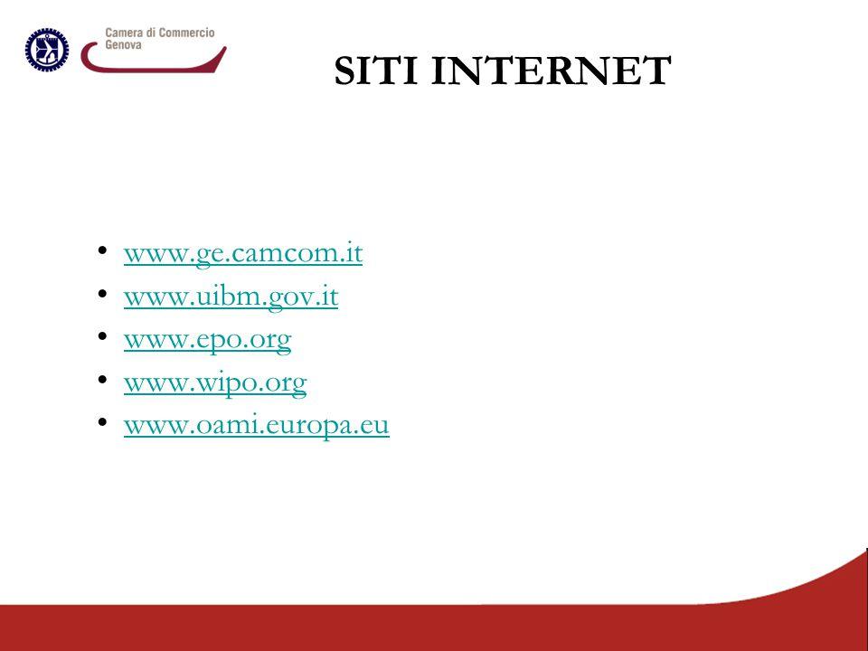 www.ge.camcom.it www.uibm.gov.it www.epo.org www.wipo.org www.oami.europa.eu SITI INTERNET
