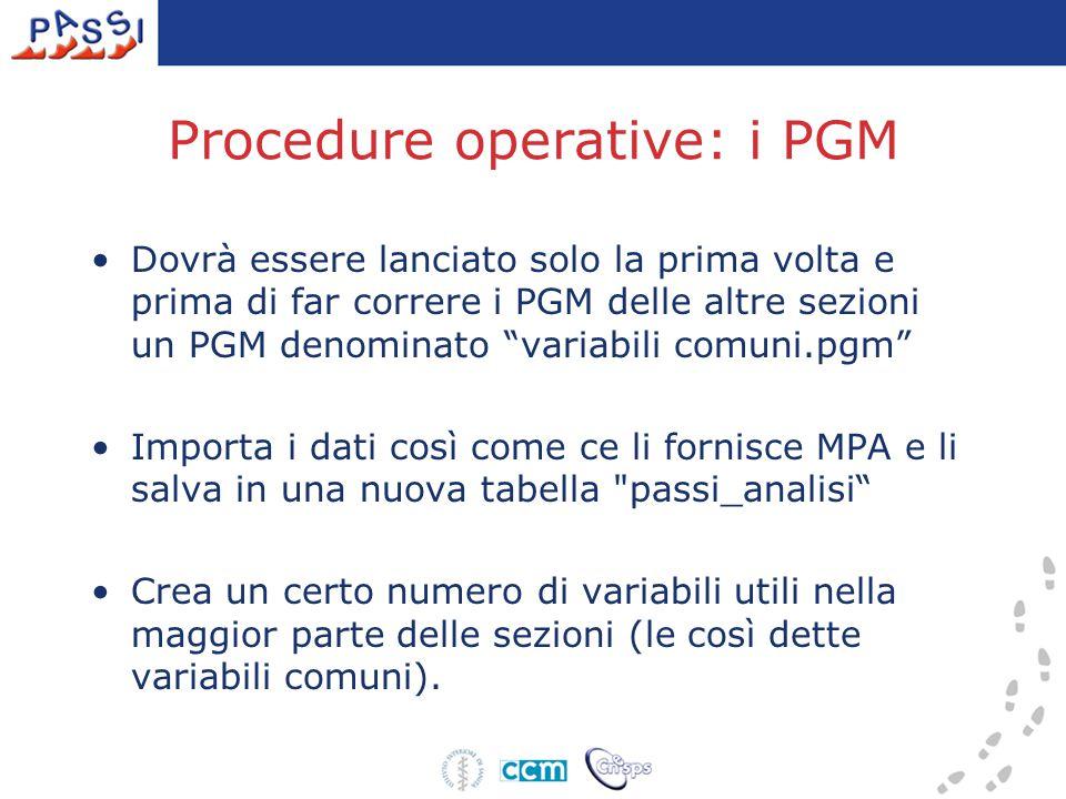 """Procedure operative: i PGM Dovrà essere lanciato solo la prima volta e prima di far correre i PGM delle altre sezioni un PGM denominato """"variabili com"""
