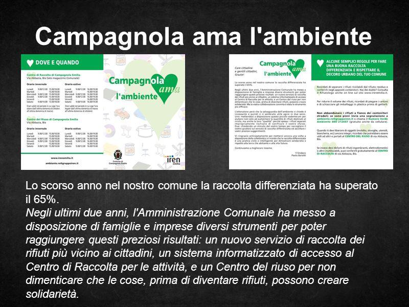 Campagnola ama l ambiente Lo scorso anno nel nostro comune la raccolta differenziata ha superato il 65%.