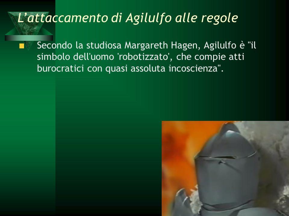 Secondo la studiosa Margareth Hagen, Agilulfo è