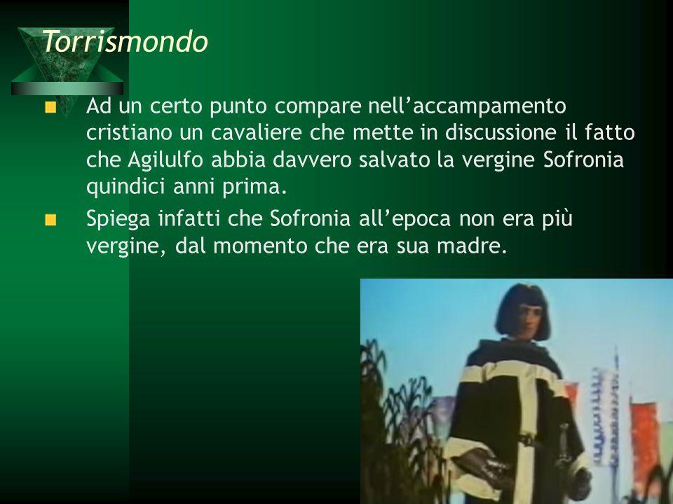 Ad un certo punto compare nell'accampamento cristiano un cavaliere che mette in discussione il fatto che Agilulfo abbia davvero salvato la vergine Sof