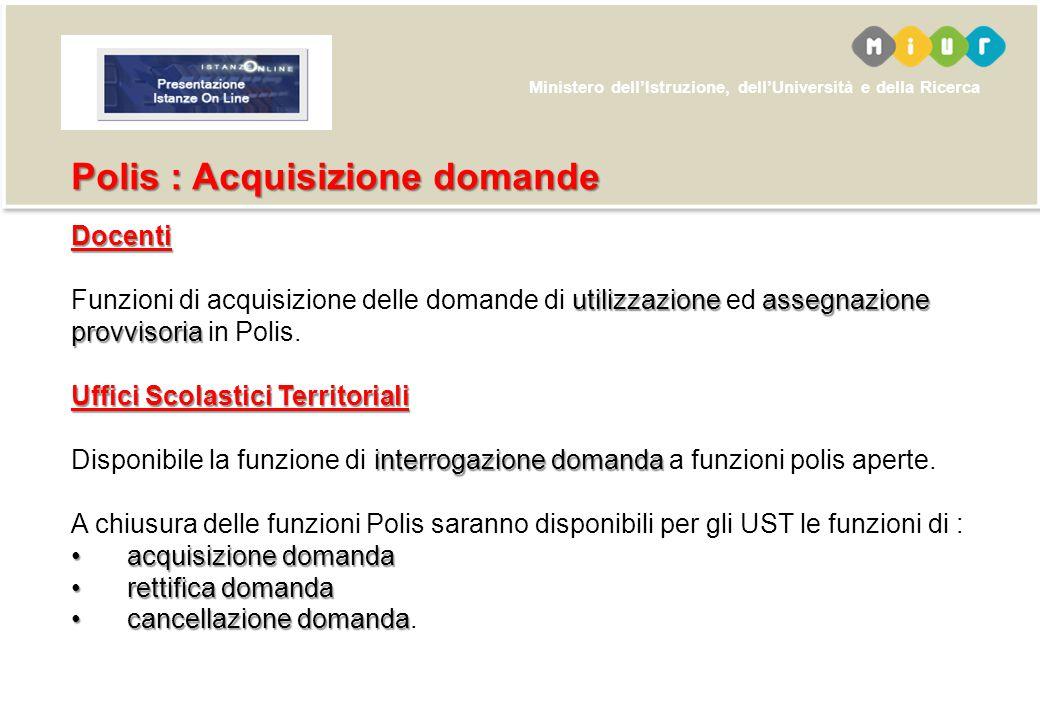 Ministero dell'Istruzione, dell'Università e della Ricerca Docenti utilizzazioneassegnazione provvisoria Funzioni di acquisizione delle domande di uti