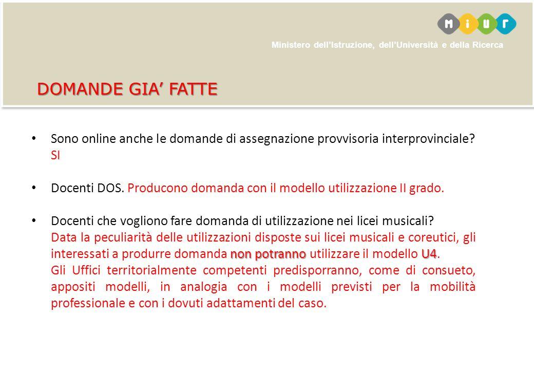 Sono online anche le domande di assegnazione provvisoria interprovinciale? SI Docenti DOS. Producono domanda con il modello utilizzazione II grado. Do