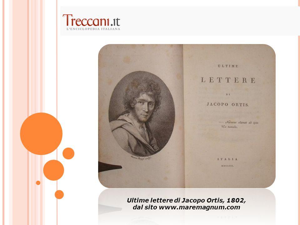 Ultime lettere di Jacopo Ortis, 1802, dal sito www.maremagnum.com