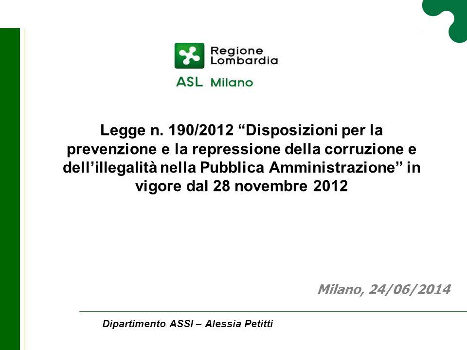 """Legge n. 190/2012 """"Disposizioni per la prevenzione e la repressione della corruzione e dell'illegalità nella Pubblica Amministrazione"""" in vigore dal 2"""