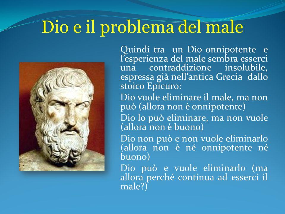Dio e il problema del male L'argomento è bello ed è affascinante ma è un antropomorfismo, cioè con questo ragionamento attribuisco al modo di agire di Dio ciò che è proprio dell'uomo.