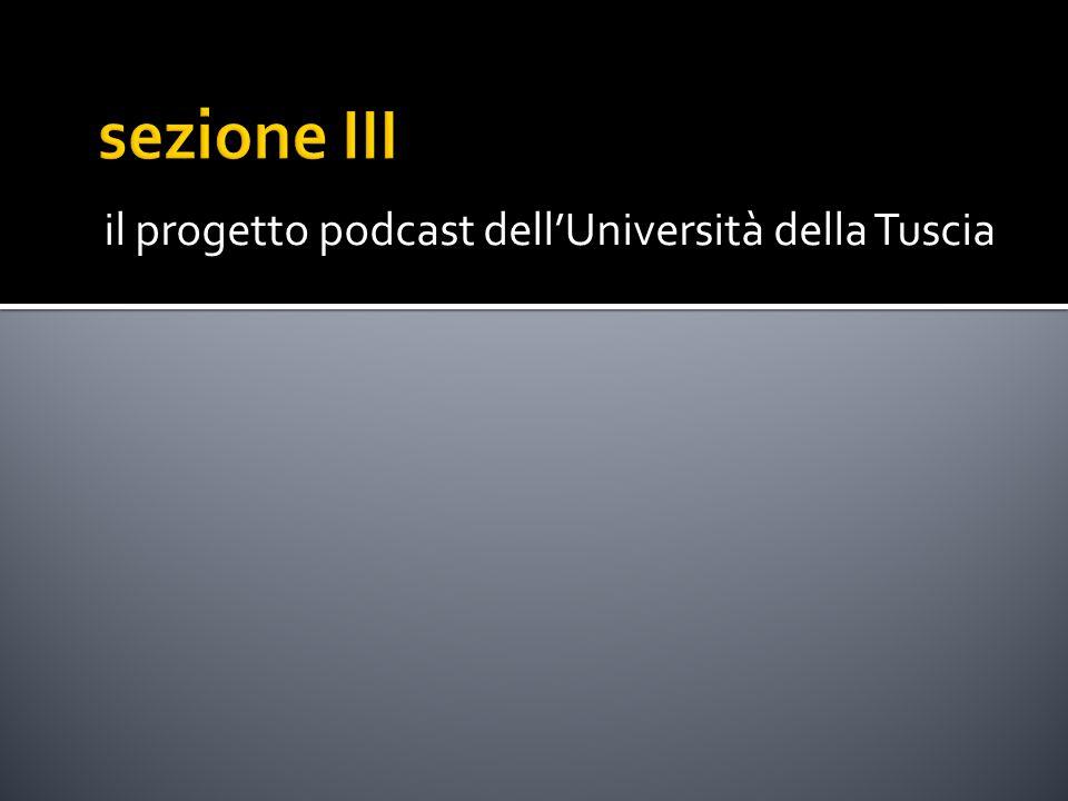 il progetto podcast dell'Università della Tuscia