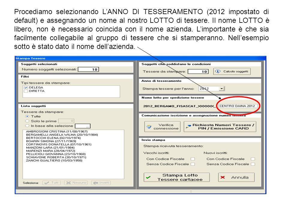 Procediamo selezionando L'ANNO DI TESSERAMENTO (2012 impostato di default) e assegnando un nome al nostro LOTTO di tessere. Il nome LOTTO è libero, no