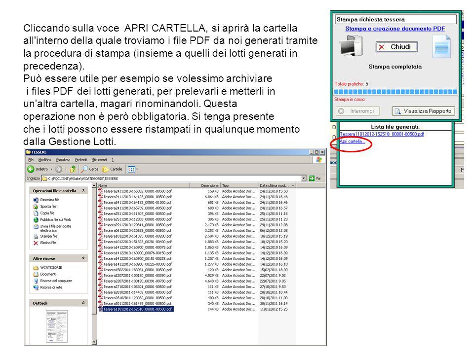 Cliccando sulla voce APRI CARTELLA, si aprirà la cartella all'interno della quale troviamo i file PDF da noi generati tramite la procedura di stampa (