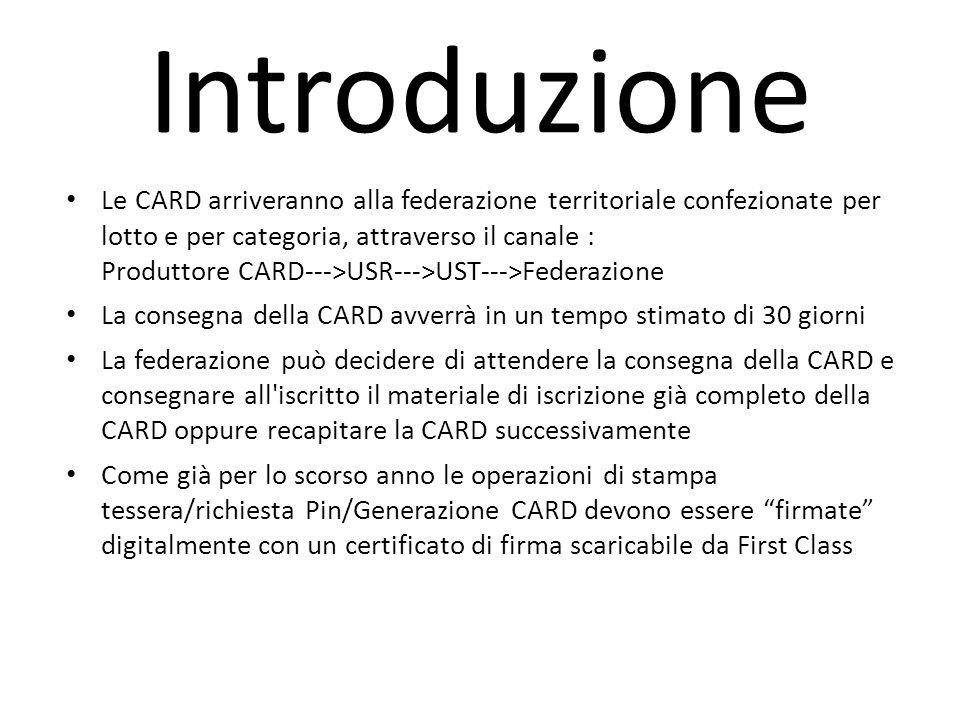 Le CARD arriveranno alla federazione territoriale confezionate per lotto e per categoria, attraverso il canale : Produttore CARD--->USR--->UST--->Fede