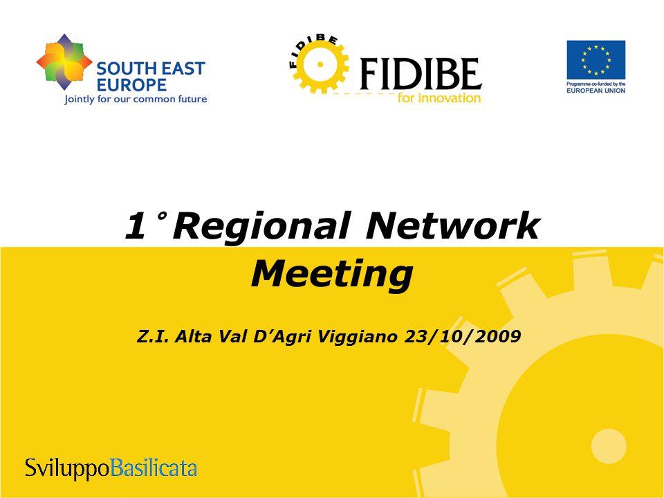 1° Regional Network Meeting Z.I. Alta Val D'Agri Viggiano 23/10/2009