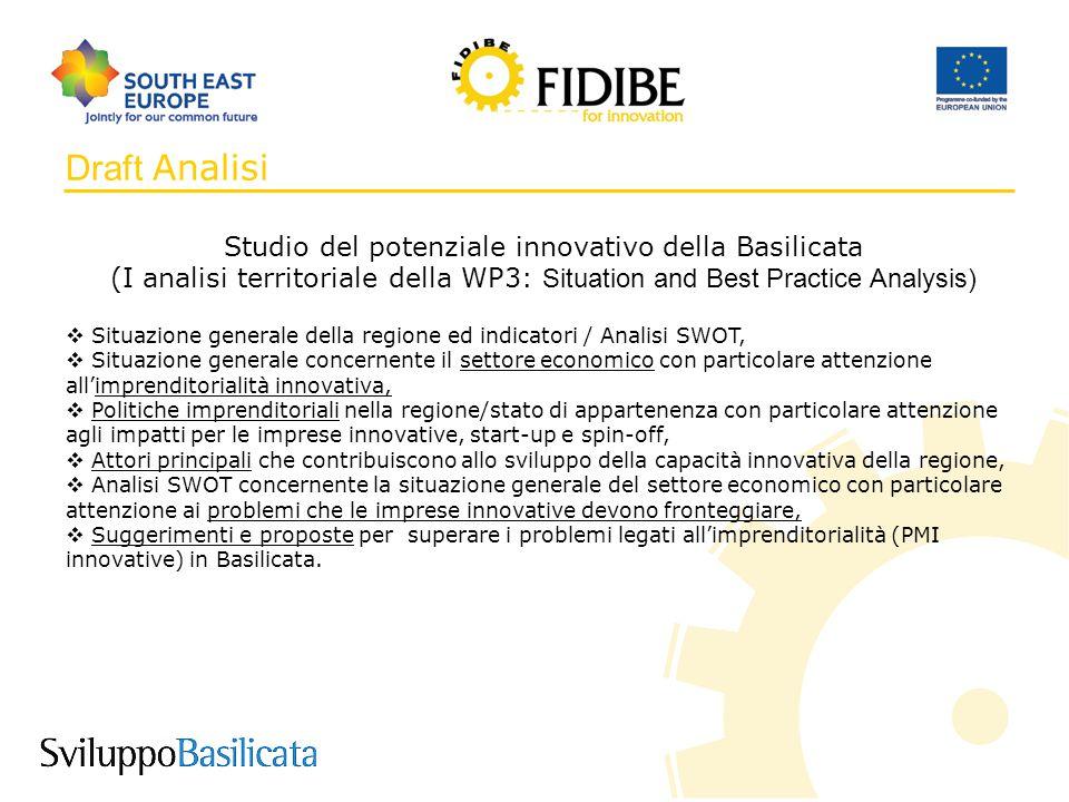 10 Draft Analisi Studio del potenziale innovativo della Basilicata (I analisi territoriale della WP3: Situation and Best Practice Analysis)  Situazio