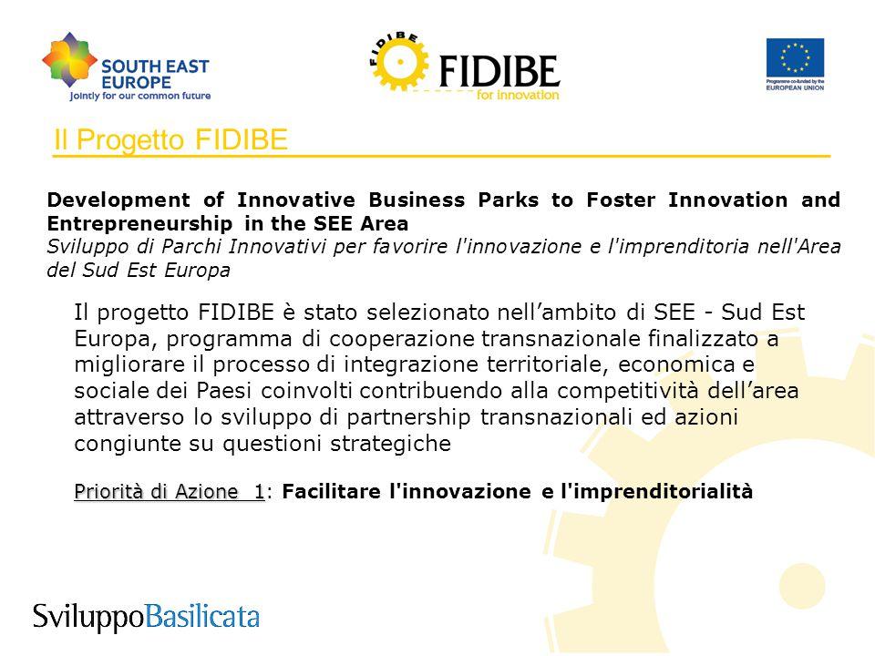 2 Il Progetto FIDIBE Il progetto FIDIBE è stato selezionato nell'ambito di SEE - Sud Est Europa, programma di cooperazione transnazionale finalizzato